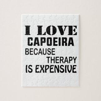 I Liebe Capoeira, weil Therapie teuer ist Puzzle