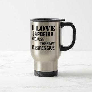 I Liebe Capoeira, weil Therapie teuer ist Reisebecher