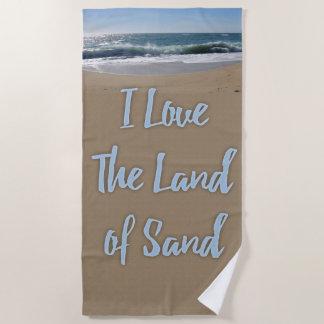I Liebe das Land des Sandes Strandtuch