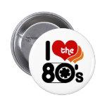 I Liebe die Achtzigerjahre Button