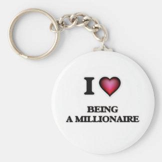 I Liebe, die ein Millionaire ist Schlüsselanhänger