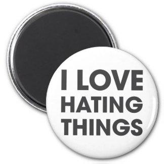 I Liebe, die Sachen hasst Runder Magnet 5,1 Cm