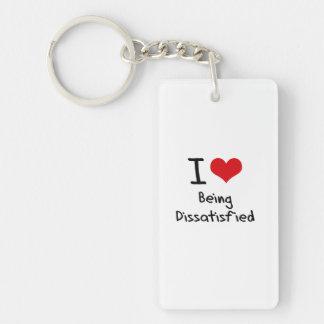 I Liebe, die unzufrieden gemacht wird Einseitiger Rechteckiger Acryl Schlüsselanhänger