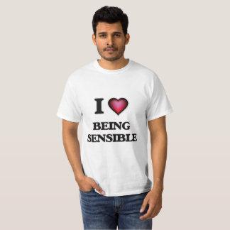 I Liebe, die vernünftig ist T-Shirt