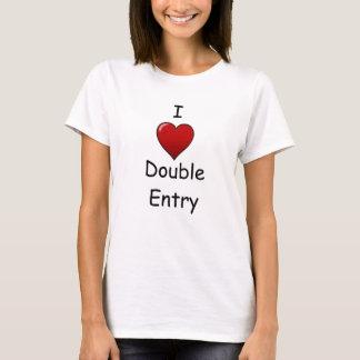 I Liebe-doppelter Eintritt - unverschämtes T-Shirt