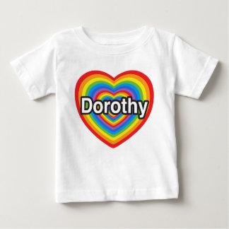 I Liebe Dorothy. Liebe I Sie Dorothy. Herz Baby T-shirt