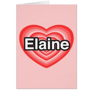 I Liebe Elaine. Liebe I Sie Elaine. Herz Karten