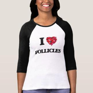 I Liebe-Follikel T-Shirt