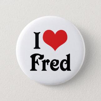 I Liebe Fred Runder Button 5,7 Cm