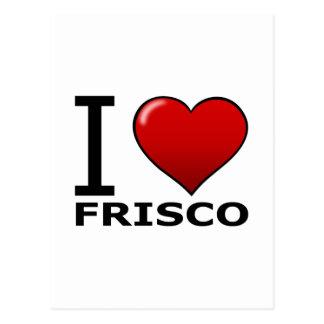 I LIEBE FRISCO, TX - TEXAS POSTKARTE