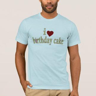 I Liebe-Geburtstags-Kuchen T-Shirt
