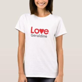 I Liebe Geraldine T-Shirt