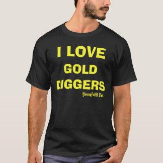 I Liebe-Goldgräber T-Shirt