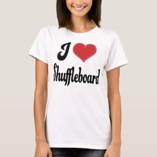 I Liebe(Herz) Shuffleboard T-Shirt