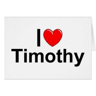 I Liebe (Herz) Timothy Karte