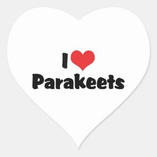 I Liebe-HerzParakeets - Papageien-Vogel-Liebhaber Herz-Aufkleber