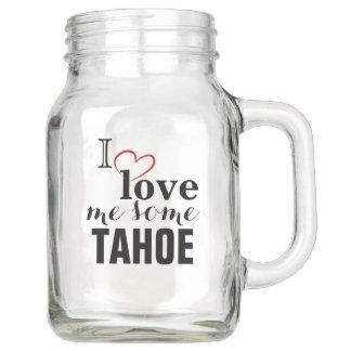 I LIEBE ICH IRGENDEIN TAHOE MAURER-GLAS (20 Unze) Einmachglas