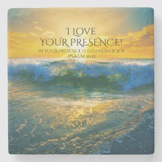 I Liebe Ihre Anwesenheit, Psalm-16:11 Steinuntersetzer