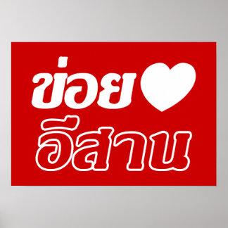 I Liebe Isaan ♦ geschrieben in thailändisches Isan Poster