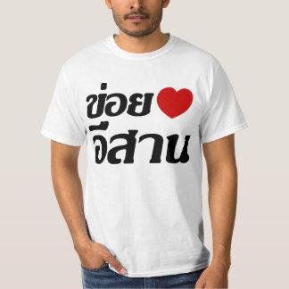 I Liebe Isaan ♦ geschrieben in thailändisches Isan T-Shirt