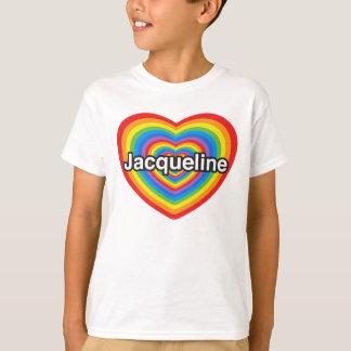 I Liebe Jacqueline. Liebe I Sie Jacqueline. Herz T-Shirt
