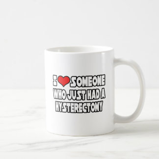 I Liebe jemand, das gerade eine Hysterektomie Kaffeetasse