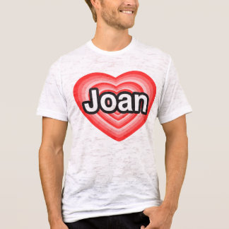 I Liebe Joan. Liebe I Sie Joan. Herz T-Shirt