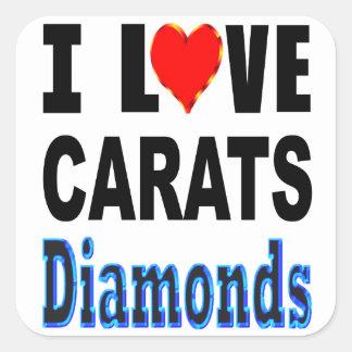 I Liebe-Karat-Diamanten Quadratischer Aufkleber