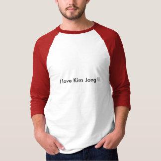 I Liebe Kim Jong-il. T-Shirt