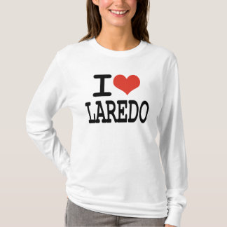 I Liebe Laredo T-Shirt