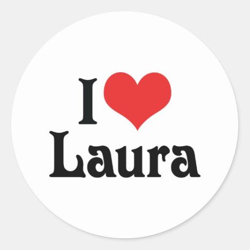 I Liebe Laura Runde Aufkleber