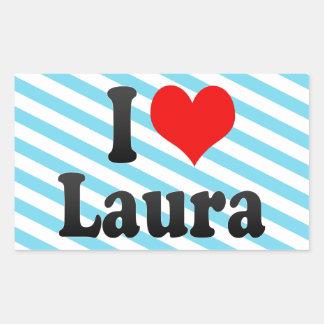 I Liebe Laura Rechteckiger Aufkleber