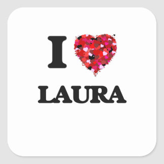 I Liebe Laura Quadrat-Aufkleber
