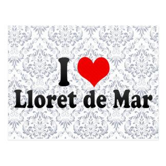 I Liebe Lloret De Mrz, Spanien Postkarte