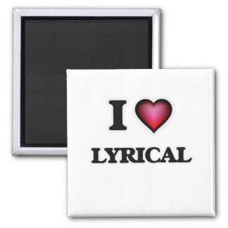 I Liebe Lyrical Quadratischer Magnet