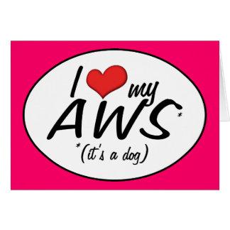 I Liebe mein AWS (es ist ein Hund) Karte