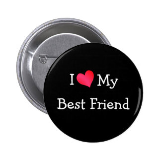 I Liebe mein bester Freund Runder Button 5,1 Cm