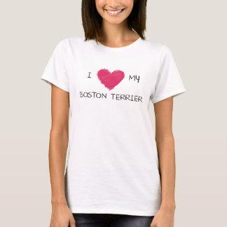 I Liebe mein Boston-Terrier für Hundeliebhaber T-Shirt
