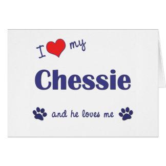 I Liebe mein Chessie (männlicher Hund) Karte