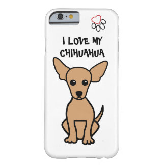 I Liebe mein Chihuahua-Telefon-Kasten Barely There iPhone 6 Hülle