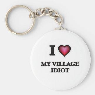 I Liebe mein Dorf-Idiot Schlüsselanhänger