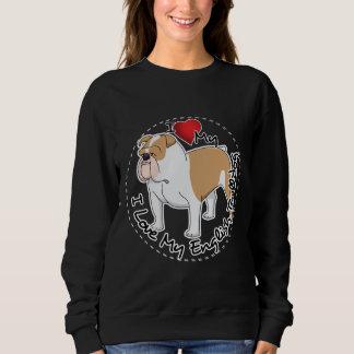 I Liebe mein englischer Bulldoggen-Hund Sweatshirt