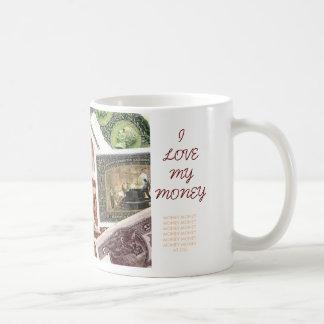 I LIEBE MEIN GELD, (SELTENE WELTbanknoten AUF Kaffeetasse