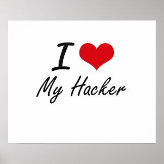 I Liebe mein Hacker Poster