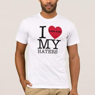 I LIEBE MEIN HATERS Luke-6:27 T-Shirt