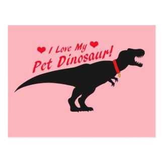 I Liebe mein Haustier-Dinosaurier Postkarte