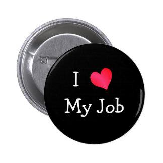I Liebe mein Job Runder Button 5,7 Cm