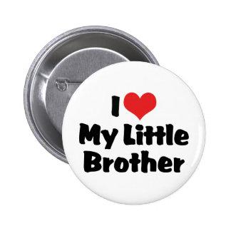 I Liebe mein kleiner Bruder Anstecknadel