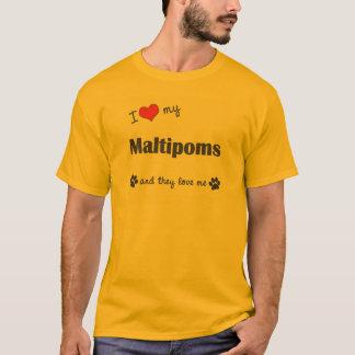 I Liebe mein Maltipoms (mehrfache Hunde) T-Shirt