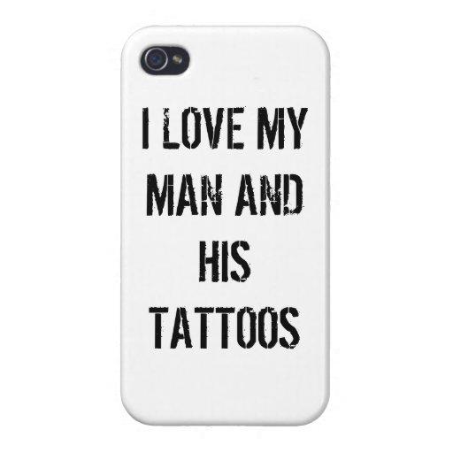 I Liebe mein Mann und seine Tätowierungen iPhone 4 Hüllen